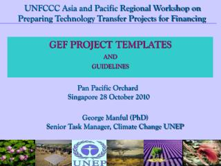 GEF PROJECT 	TEMPLATES AND GUIDELINES