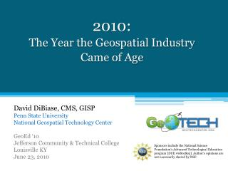 2010: The Year the Geospatial Industry  Came of Age