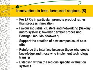 Innovation in less favoured regions ( 8 )