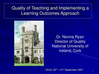 Quality of Teaching and Implementing a Learning Outcomes Approach