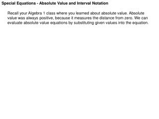 Special Equations - Absolute Value and Interval Notation