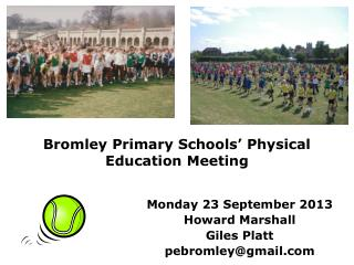 Bromley Primary Schools' Physical Education Meeting