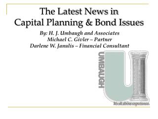 The Latest News in  Capital Planning & Bond Issues
