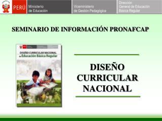 SEMINARIO DE INFORMACIÓN PRONAFCAP