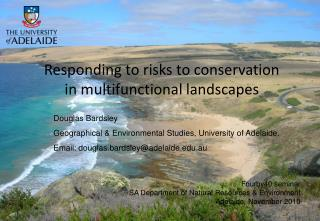 Responding to risks to conservation in multifunctional landscapes