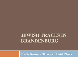 Jewish traces in Brandenburg