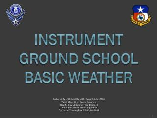 Instrument Ground School  Basic Weather