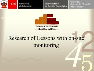 Research of Lessons with on-site monitoring