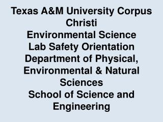 ENVIRONMENTAL SCIENCE LAB SAFETY ORIENTATION