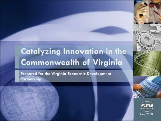 Catalyzing Innovation in the Commonwealth of Virginia