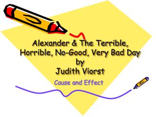 Alexander & The Terrible, Horrible, No-Good, Very Bad Day  by  Judith Viorst