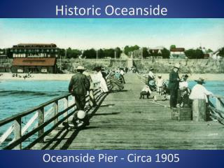 Historic Oceanside