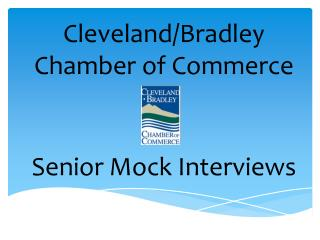 Cleveland/Bradley Chamber of Commerce Senior Mock Interviews