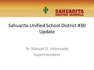 Sahuarita Unified School District #30 Update
