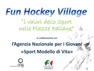 Fun Hockey  Village