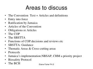 Areas to discuss