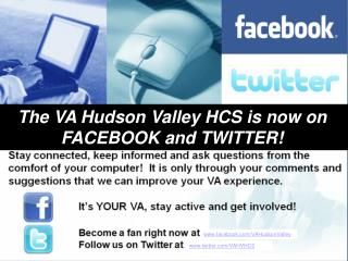 The VA Hudson Valley HCS is now on  FACEBOOK and TWITTER!