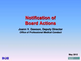 Notification of  Board Actions
