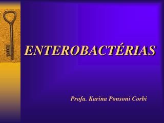 ENTEROBACTÉRIAS