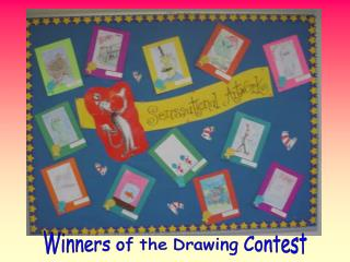 Winners of the Drawing Contest