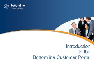 Introduction to the Bottomline Customer Portal