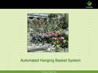 Automated Hanging Basket System