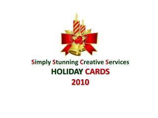 S imply S tunning C reative S ervices HOLIDAY  CARDS  2010