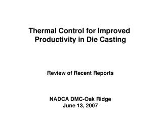 Thermal Control for Improved  Productivity in Die Casting Review of Recent Reports