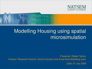Modelling Housing using spatial microsimulation