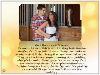 Meet Shane and Tabitha.