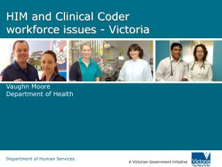 HIM and Clinical Coder workforce issues - Victoria