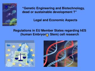 Regulations in EU Member States regarding hES (human Embryonic Stem) cell research
