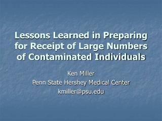 Lessons Learned in Preparing for Receipt of Large Numbers of Contaminated Individuals