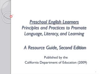 Published by the  California Department of Education (2009)