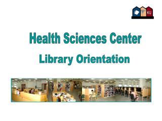 Health Sciences Center