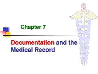 Documentation  and the Medical Record