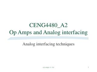 CENG4480_A2  Op Amps and Analog interfacing
