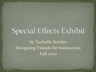 Special Effects Exhibit