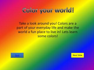 Color your world!