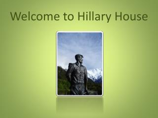 Welcome to Hillary House