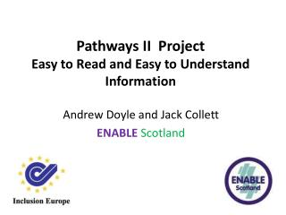 Pathways II  Project Easy to Read and Easy to Understand Information