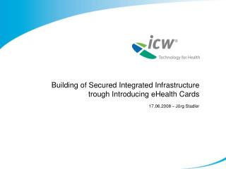 Building of Secured Integrated Infrastructure trough Introducing eHealth Cards