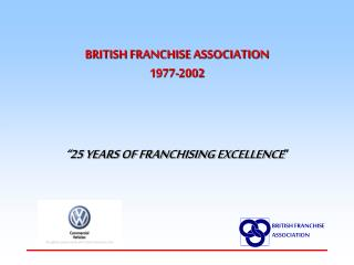 BRITISH FRANCHISE ASSOCIATION 1977-2002