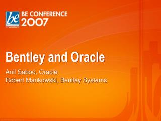 Bentley and Oracle