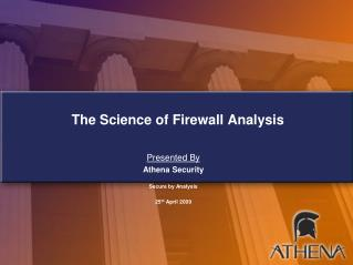 The Science of Firewall Analysis