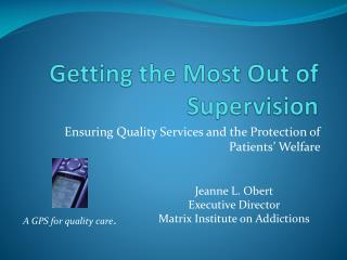 Getting the Most Out of Supervision