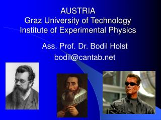 AUSTRIA Graz University of Technology Institute of Experimental Physics