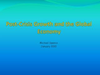 Post-Crisis Growth and the Global Economy