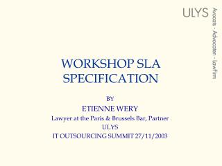 WORKSHOP SLA SPECIFICATION