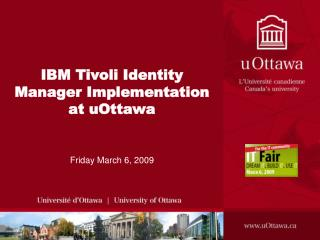 IBM Tivoli Identity Manager Implementation at uOttawa